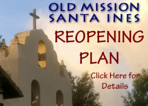 Old Mission Santa Ines Reopen Plan